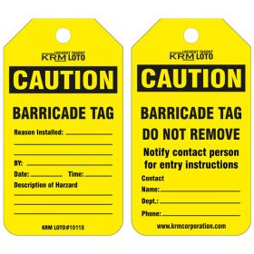 25pcs KRM LOT CAUTION - BARRICADE TAG