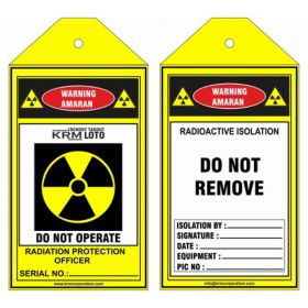 25pcs - KRM LOTO - DO NOT REMOVE - RADIOACTIVE ISOLATION